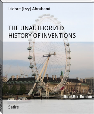 THE UNAUTHORIZED HISTORY OF INVENTIONS