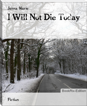 I Will Not Die Today