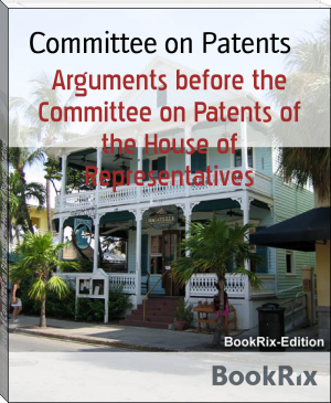 Arguments before the Committee on Patents of the House of Representatives