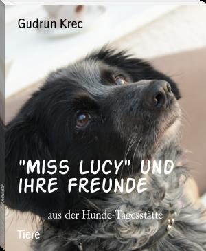 """""""Miss Lucy"""" und ihre Freunde"""