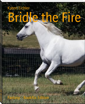 Bridle the Fire