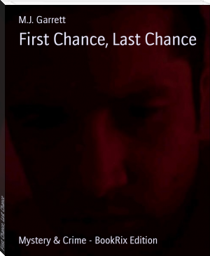 First Chance, Last Chance