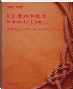 A Childhood Robbed, Adulthood misunderstood