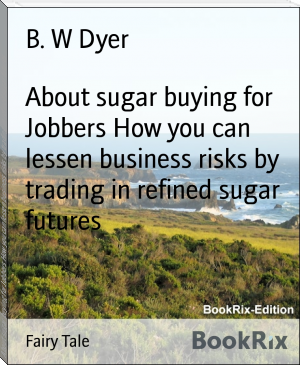 About sugar buying for Jobbers How you can lessen business risks by trading in refined sugar futures