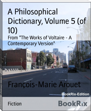 A Philosophical Dictionary, Volume 5 (of 10)