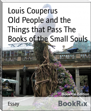 Old People and the Things that Pass The Books of the Small Souls