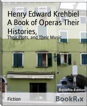 A Book of Operas Their Histories,