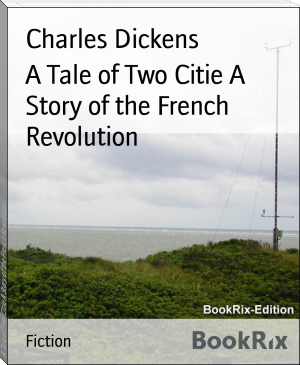 A Tale of Two Citie A Story of the French Revolution
