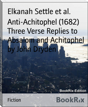 Anti-Achitophel (1682) Three Verse Replies to Absalom and Achitophel by John Dryden