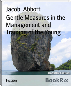 Gentle Measures in the Management and Training of the Young
