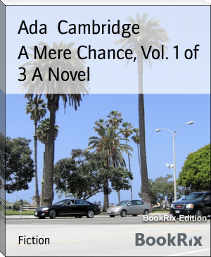 A Mere Chance, Vol. 1 of 3 A Novel