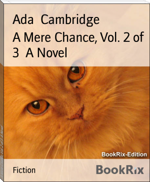 A Mere Chance, Vol. 2 of 3  A Novel
