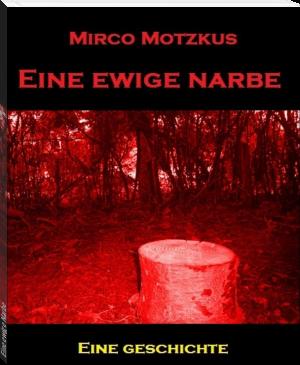 "Buchcover Mirco Motzkus ""Eine ewige Narbe"""