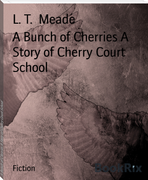 A Bunch of Cherries A Story of Cherry Court School