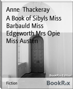 A Book of Sibyls Miss Barbauld Miss Edgeworth Mrs Opie Miss Austen