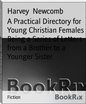 A Practical Directory for Young Christian Females Being a Series of Letters from a Brother to a Younger Sister
