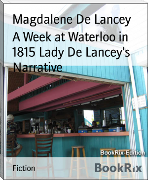 A Week at Waterloo in 1815 Lady De Lancey's Narrative