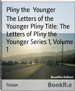 The Letters of the Younger Pliny Title: The Letters of Pliny the Younger Series 1, Volume 1