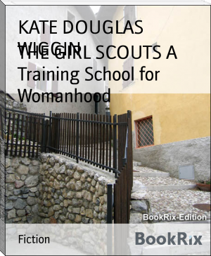 THE GIRL SCOUTS A Training School for Womanhood
