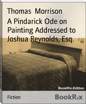 A Pindarick Ode on Painting Addressed to Joshua Reynolds, Esq.