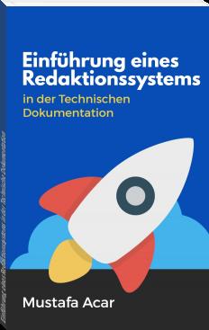 Einführung eines Redaktionssystems in der Technische Dokumentation