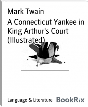 A Connecticut Yankee in King Arthur's Court (Illustrated)