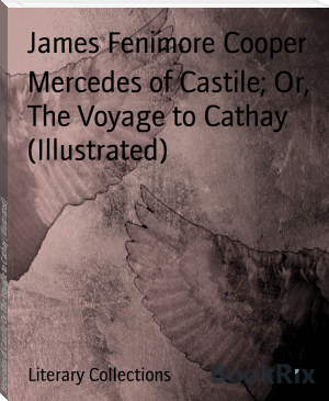 Mercedes of Castile; Or, The Voyage to Cathay (Illustrated)