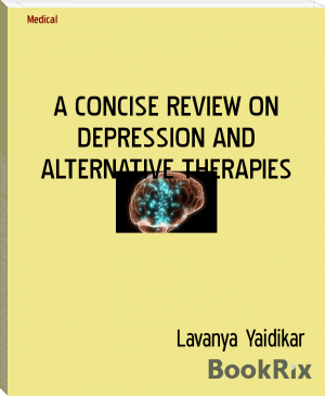 A CONCISE REVIEW ON DEPRESSION AND ALTERNATIVE THERAPIES