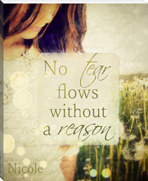 No tear flows without a reason!