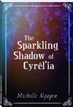 The Sparkling Shadow of Cyrêl'ia