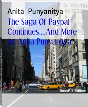 The Saga Of Paypal Continues....And More   by Anita Punyanitya