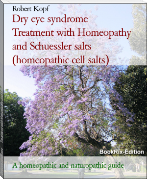 Dry eye syndrome - Keratoconjunctivitis sicca treated with Homeopathy, Schuessler salts (cell salts) and Acupressure