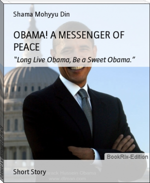 OBAMA! A MESSENGER OF PEACE