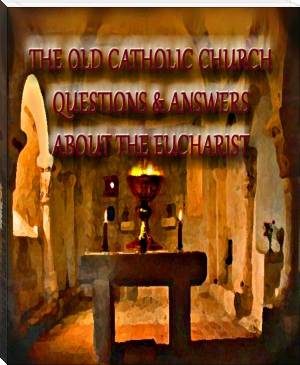 Q&A The Eucharist in Old Catholicism, What Is the Eucharist?