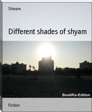 Different shades of shyam