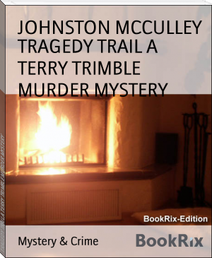 TRAGEDY TRAIL A TERRY TRIMBLE MURDER MYSTERY