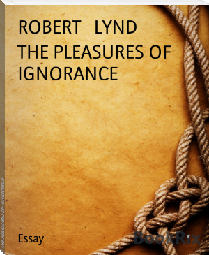 THE PLEASURES OF IGNORANCE