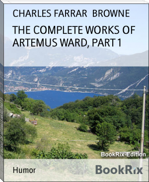THE COMPLETE WORKS OF ARTEMUS WARD, PART 1