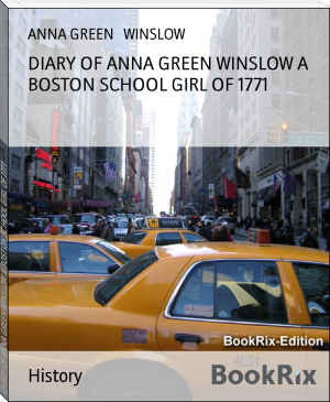 DIARY OF ANNA GREEN WINSLOW A BOSTON SCHOOL GIRL OF 1771