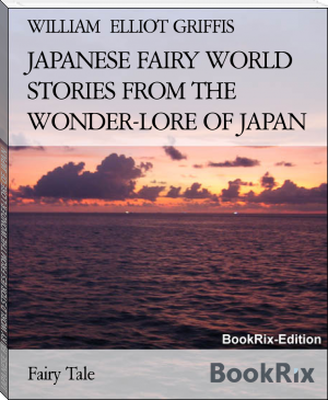 JAPANESE FAIRY WORLD STORIES FROM THE WONDER-LORE OF JAPAN