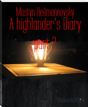 A highlander's Diary part 2