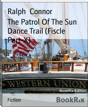 The Patrol Of The Sun Dance Trail (Fiscle Part-X)