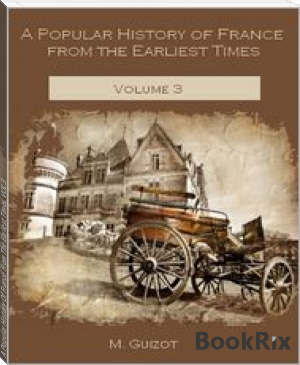 A Popular History Of France From The Earliest Times, VOL 3