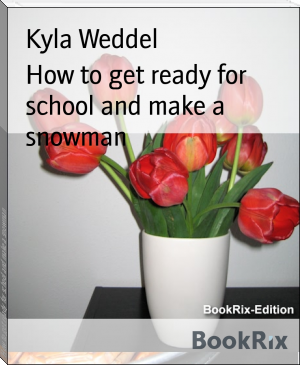 How to get ready for school and make a snowman