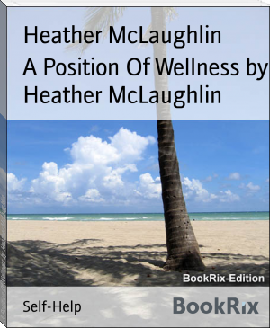 A Position Of Wellness by Heather McLaughlin