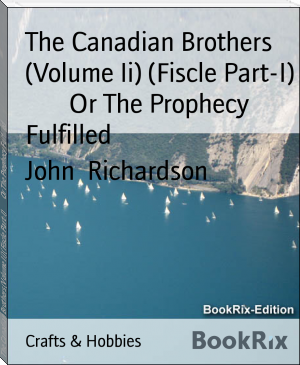 The Canadian Brothers (Volume Ii) (Fiscle Part-I)        Or The Prophecy Fulfilled