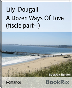 A Dozen Ways Of Love (fiscle part-I)