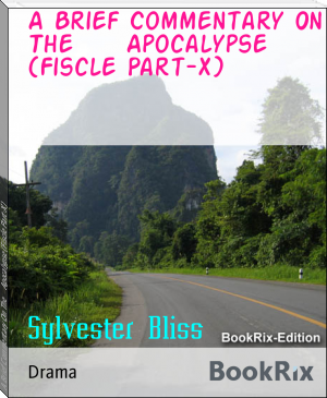 A Brief Commentary On The     Apocalypse (Fiscle Part-X)