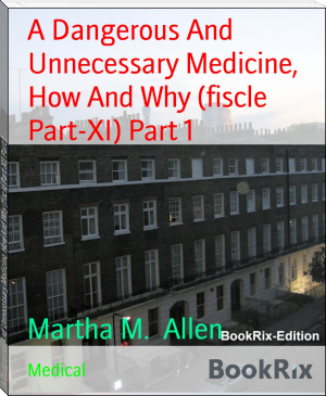 A Dangerous And Unnecessary Medicine, How And Why (fiscle Part-XI) Part 1