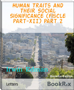 Human Traits And Their Social Significance (fiscle part-XII) Part 2
